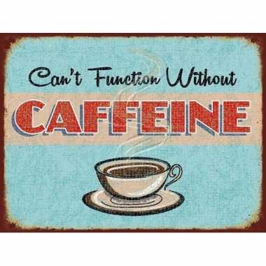Vintage koffie retro muurplaat cant function without caffeine 15 x 20 cm