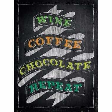 Vintage retro muurplaatje wine coffee chocolate repeat 15 x 20 cm