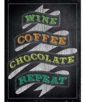 Vintage retro muurplaatje wine coffee chocolate repeat 30 x 40 cm
